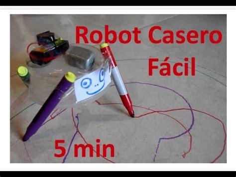 como hacer un robot casero 100 f 225 cil de hacer en 5 minutos