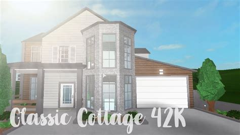 classic cottage bloxburg classic cottage 42k
