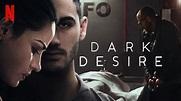 Dark Desire (TV Series 2020 - Now)