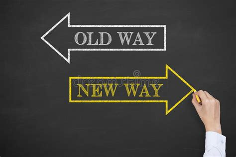 Old Way New Way On Chalkboard Stock Image  Image Of Life