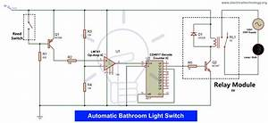Automatic Bathroom Light Switch Circuit Diagram And Operation