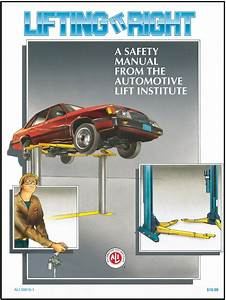 Lifting It Right Auto Lift Safety Manual