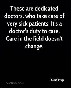 Take Care Quote... Dedicated Doctor Quotes