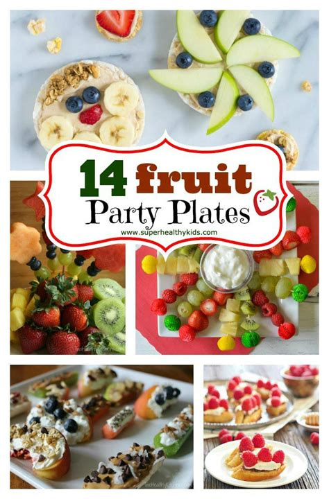 Fruit  Ee  Party Ee   Plates Healthy  Ee  Ideas Ee   For Kids