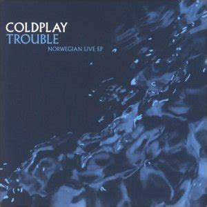 Coldplay  Trouble Norwegian Live Ep  Amazoncom Music