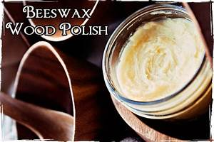 Try making these 40 things at your home to save more money for Homemade beeswax furniture polish
