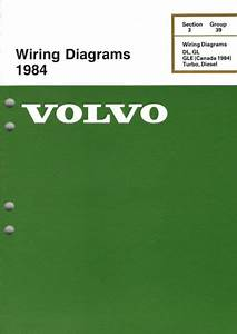 Volvo Service Manual Wiring Diagrams 1984 Dl Gl Gle