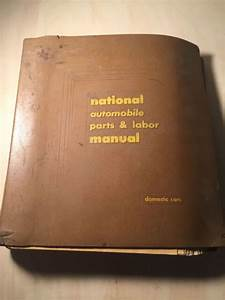 50 60  U0026 39 S National Automobile Parts And Labor Manual