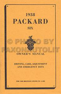 1938 Packard Six Owners Manual Owner Guide Book Includes
