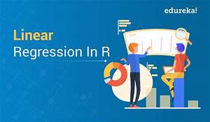 Comprehensive Guide To Linear Regression In R