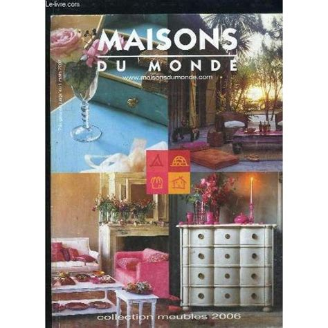 catalogue maisons du monde collection meubles  de collectif