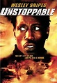 Unstoppable (2004) - FilmAffinity