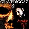 6 Feet Under by Gravediggaz on Spotify