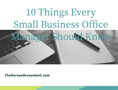 10 Things Every Small Business Office Manager Should Know  The Korean Accountant