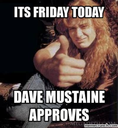 Dave Memes - dave mustaine approves