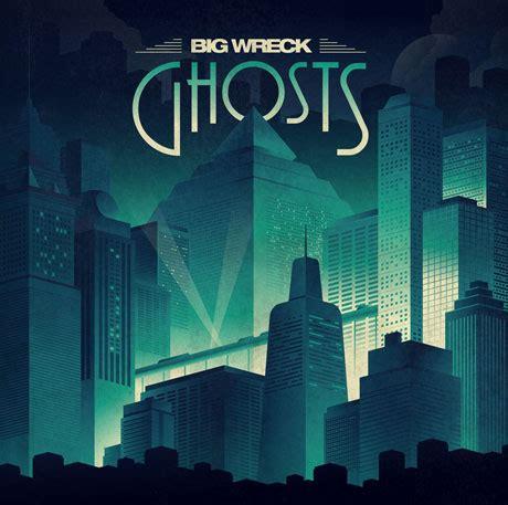 Big Wreck 'ghosts' (album Stream
