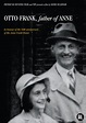 Otto Frank: Father of Anne   Christian Movies On Demand