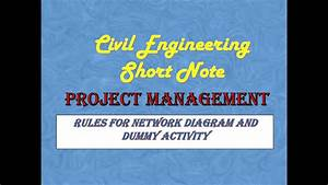 Civil Engineering Short Note    Rules Of Network Diagram
