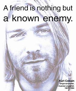 A friend is not... Nirvana Friend Quotes