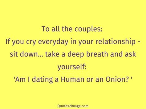dating  human   onion relationship quotes  image