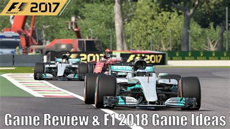F1 2017 Game Review & F1 2018 Game Ideas