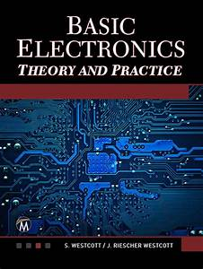 Basic Electronics Theory And Practice  Ebook  In 2020