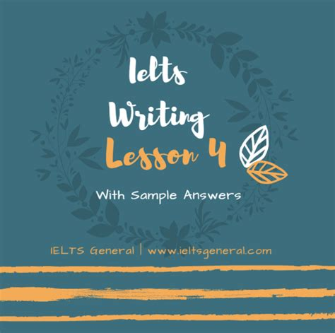 Free Ielts Writing Lesson 04 For Writing Task 1, 2 & Sample Answers