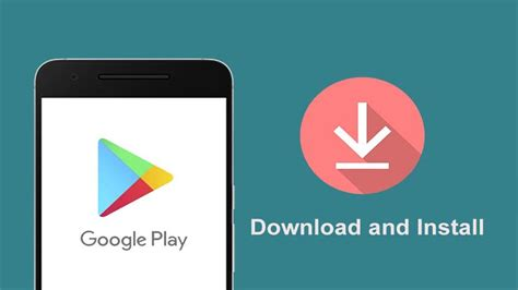 play store on your android device play store