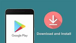 Android App Download : play store download on your android device play store app download youtube ~ Eleganceandgraceweddings.com Haus und Dekorationen