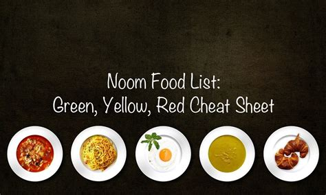 noom food list green yellow red cheat sheet