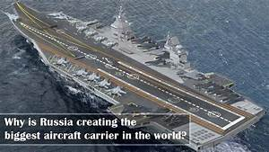 Russia wants to build the 'biggest aircraft carrier in the ...