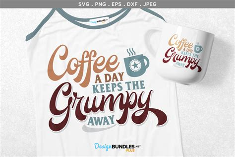 You will instantly receive a zipped file containing the following file formats: Coffee a Day Keeps the Grumpy Away - svg & printable