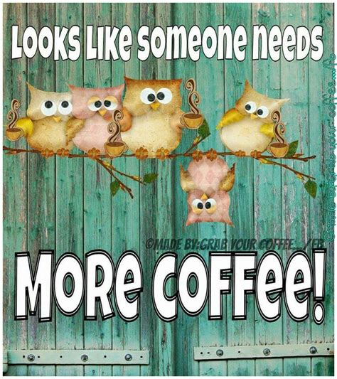 But the truth is, it's caffeine that keeps us coming back for refills. Good morning everyone :)   Coffee humor, Coffee obsession ...