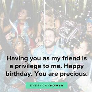 50 Happy Birthday Quotes for a Friend On Wishes and ...