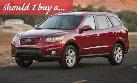 Problems With Hyundai Santa Fe by Should I Buy A Used Hyundai Santa Fe 187 Autoguide News