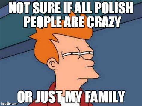 Polish Memes - polish memes 28 images funny poland memes of 2017 on me me turkeyism polish police archives