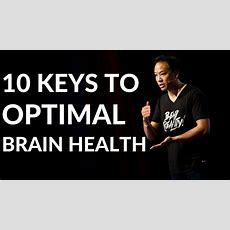 Kwik Brain 10 Keys To Unlock Optimal Brain Health (episode 3) Youtube