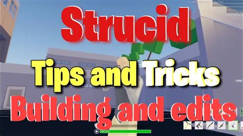 tips  tricks  strucid building  editing youtube