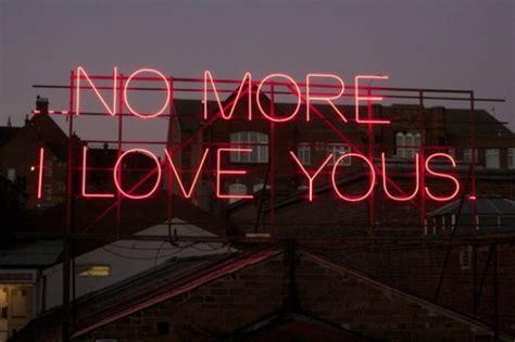 No More I Love You Quotes Quotesgram