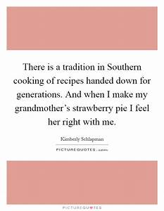 There is a trad... Strawberry Pie Quotes