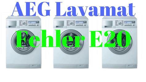 Aeg Waschmaschine Fehler E20 Löschen by Aeg Lavamat Fehler E20 Beheben Videoanleitung