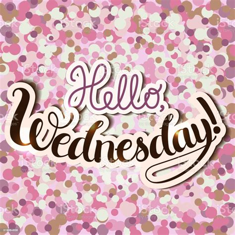 Lettering Composition Hello Wednesday Stock Illustration