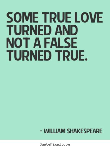 photo quotes  love  true love turned