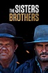 Assistir The Sisters Brothers Online   Filmes Series HD