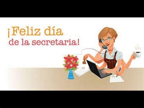 Feliz día de la Secretaria - YouTube