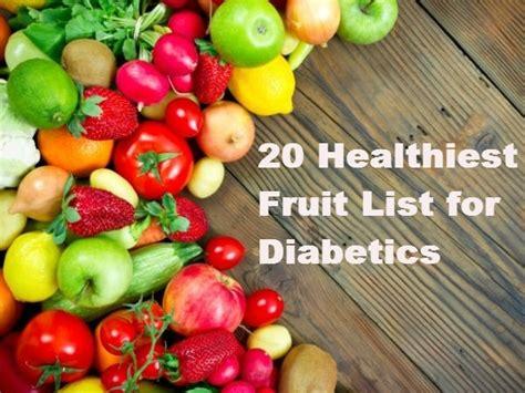 healthiest fruit list  diabetics healthy living