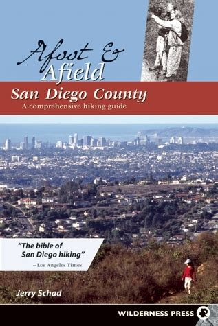 afoot  afield san diego county  comprehensive hiking guide  jerry schad