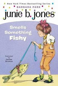 Junie B. Jones #12: Junie B. Jones Smells Something Fishy ...