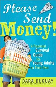 Please Send Money  A Financial Survival Guide For Young