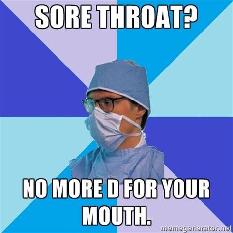 Sore Memes - sore throat memes image memes at relatably com